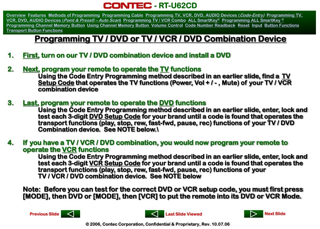 Programming TV / DVD or TV / VCR / DVD Combination Device