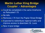 martin luther king bridge coupler advantages