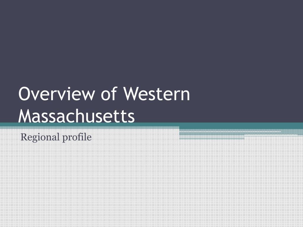 Overview of Western Massachusetts