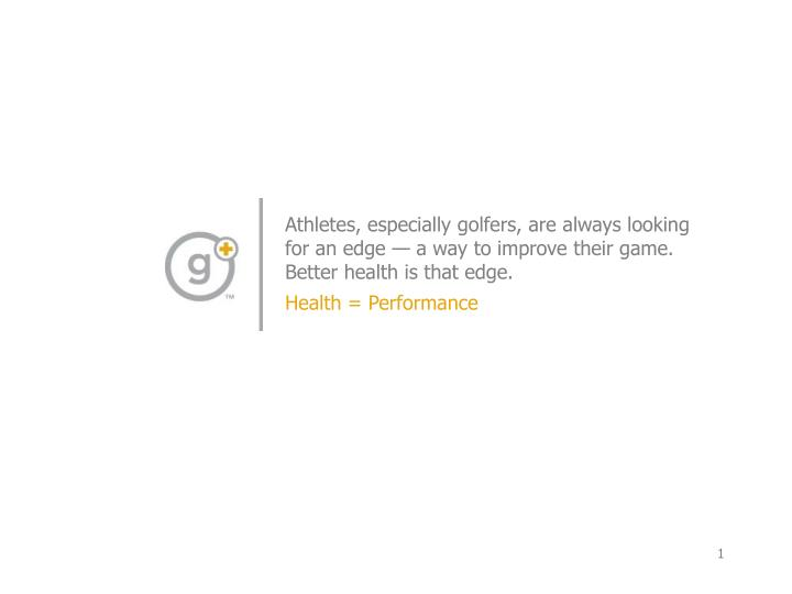 Athletes, especially golfers, are always looking for an edge — a way to improve their game. Better...