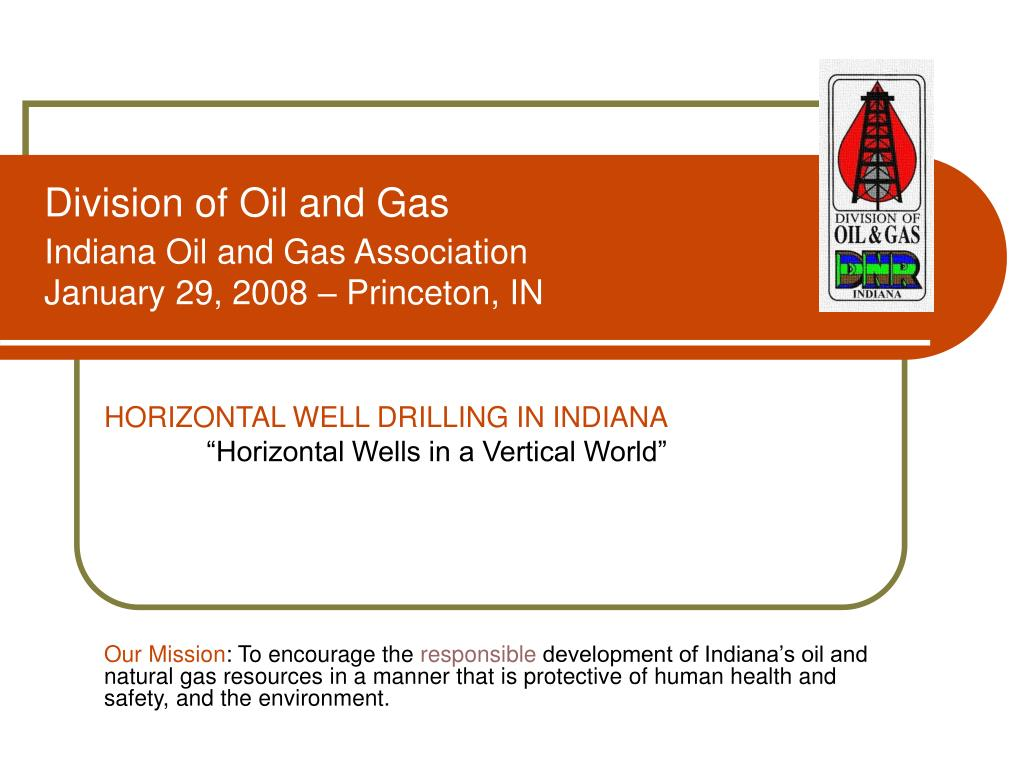 PPT - Division of Oil and Gas Indiana Oil and Gas Association