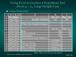 using excel to conduct a hypothesis test about m 1 m 2 large sample case30