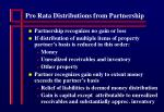 pro rata distributions from partnership