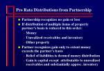 pro rata distributions from partnership