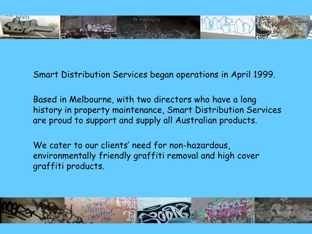Smart Distribution Services began operations in April 1999.