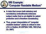 bri example computer readable medium