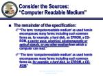 consider the sources computer readable medium12