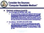 consider the sources computer readable medium16