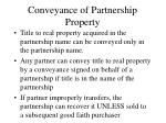 conveyance of partnership property