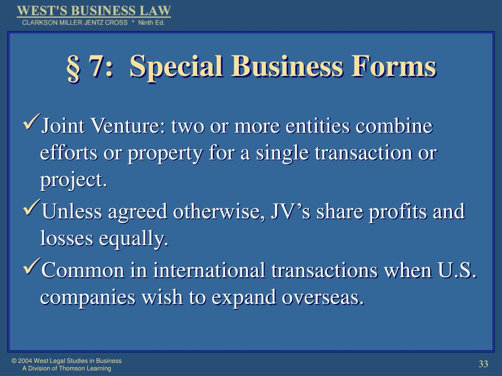 § 7:  Special Business Forms