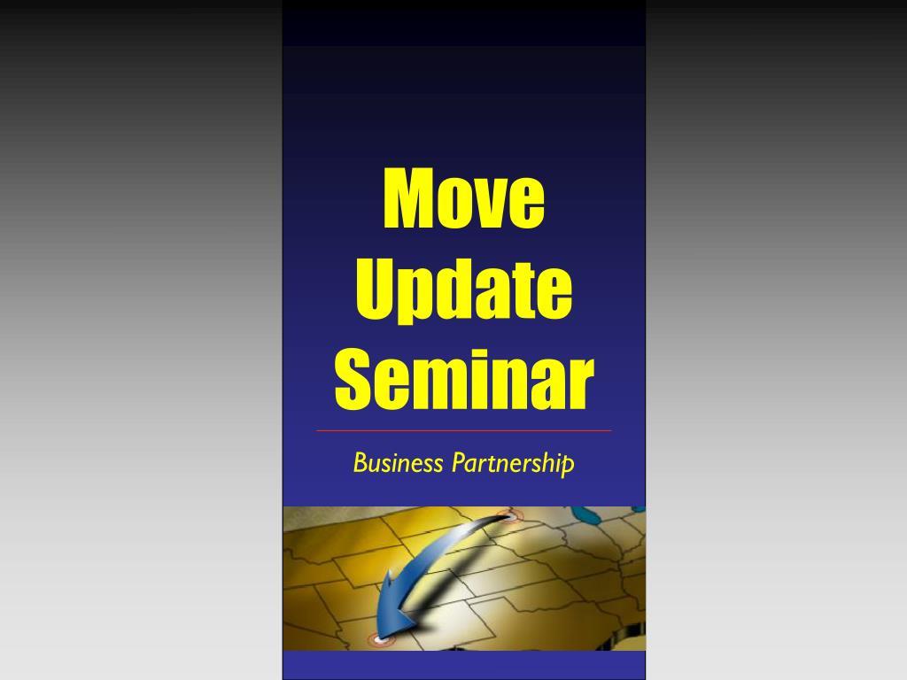 move update seminar l.