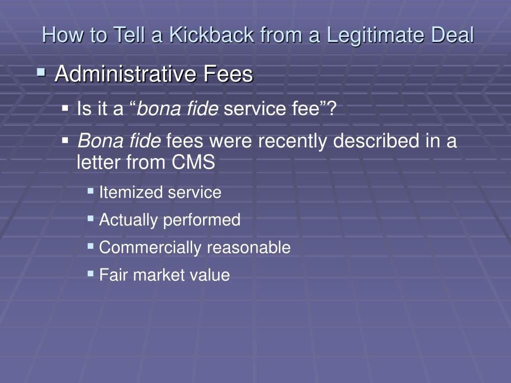 How to Tell a Kickback from a Legitimate Deal