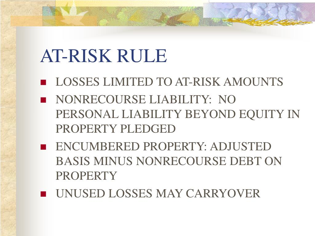 AT-RISK RULE