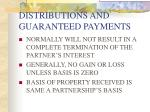 distributions and guaranteed payments