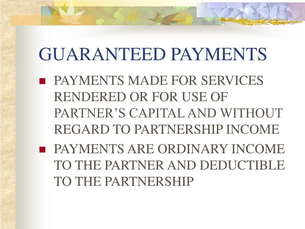 GUARANTEED PAYMENTS