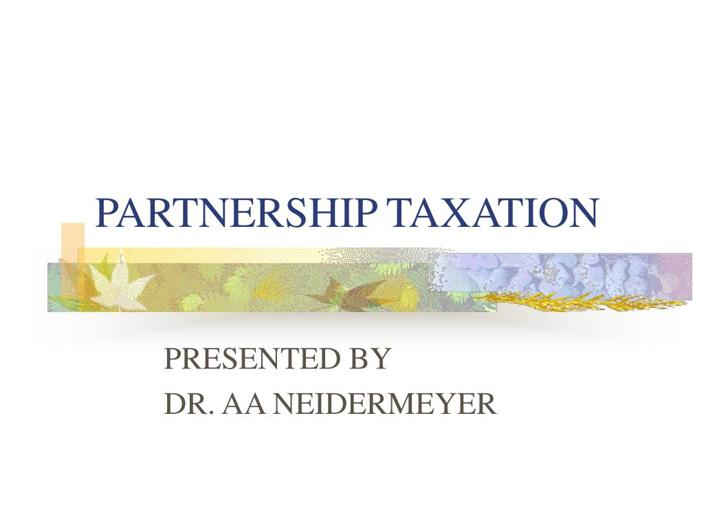 partnership taxation l.