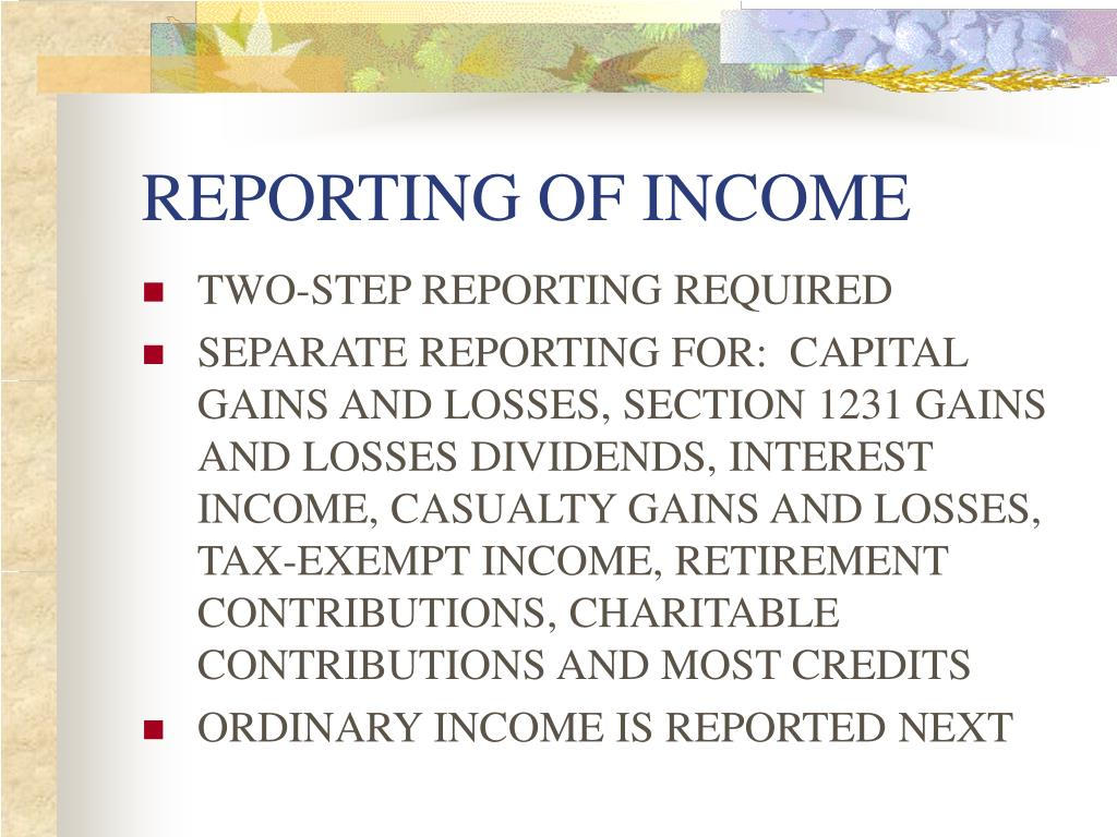REPORTING OF INCOME