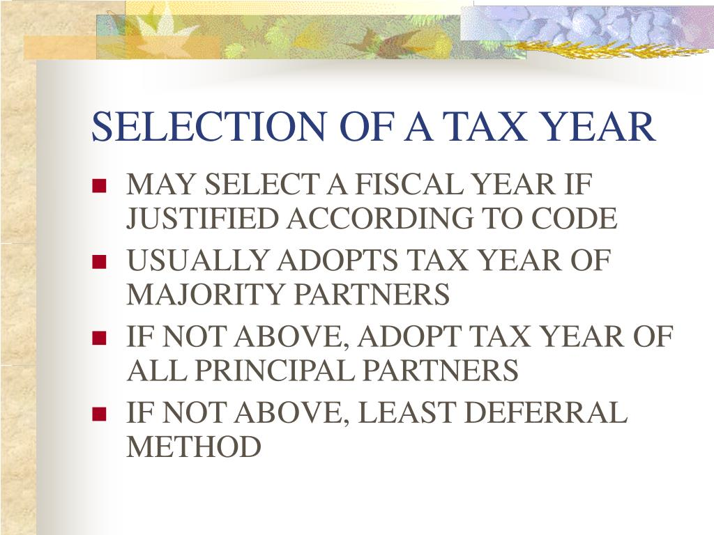 SELECTION OF A TAX YEAR