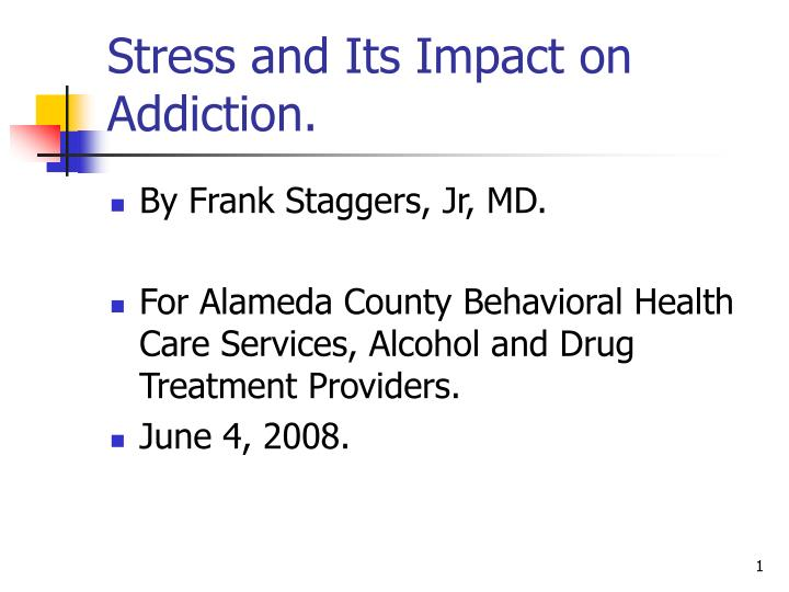 stress and its impact on addiction n.