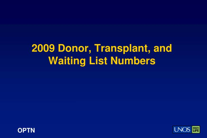 2009 donor transplant and waiting list numbers n.