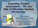 expanding student achievement the key role of education business partnerships