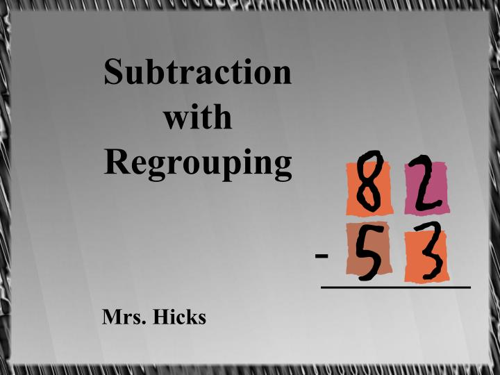 subtraction with regrouping n.