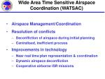 wide area time sensitive airspace coordination watsac