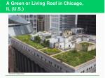 a green or living roof in chicago il u s