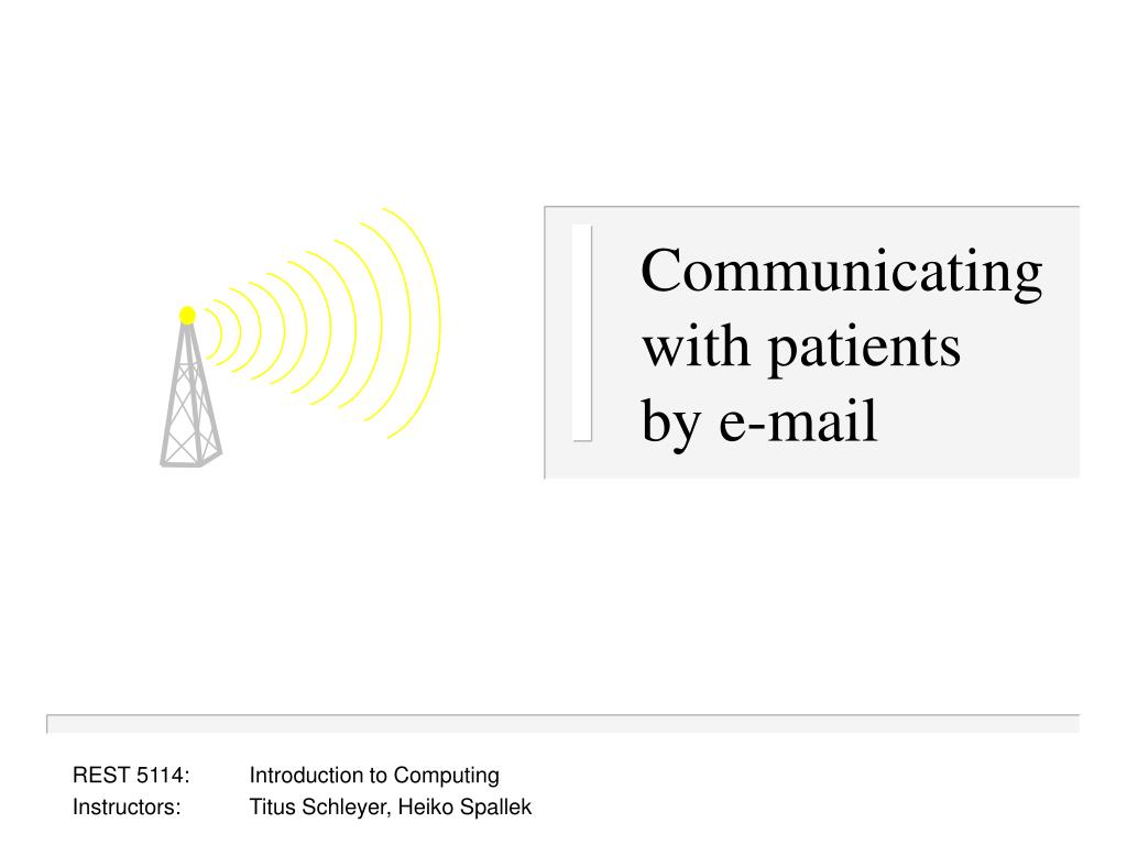 communicating with patients by e mail l.