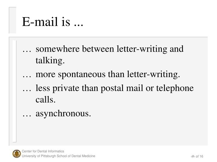 E mail is