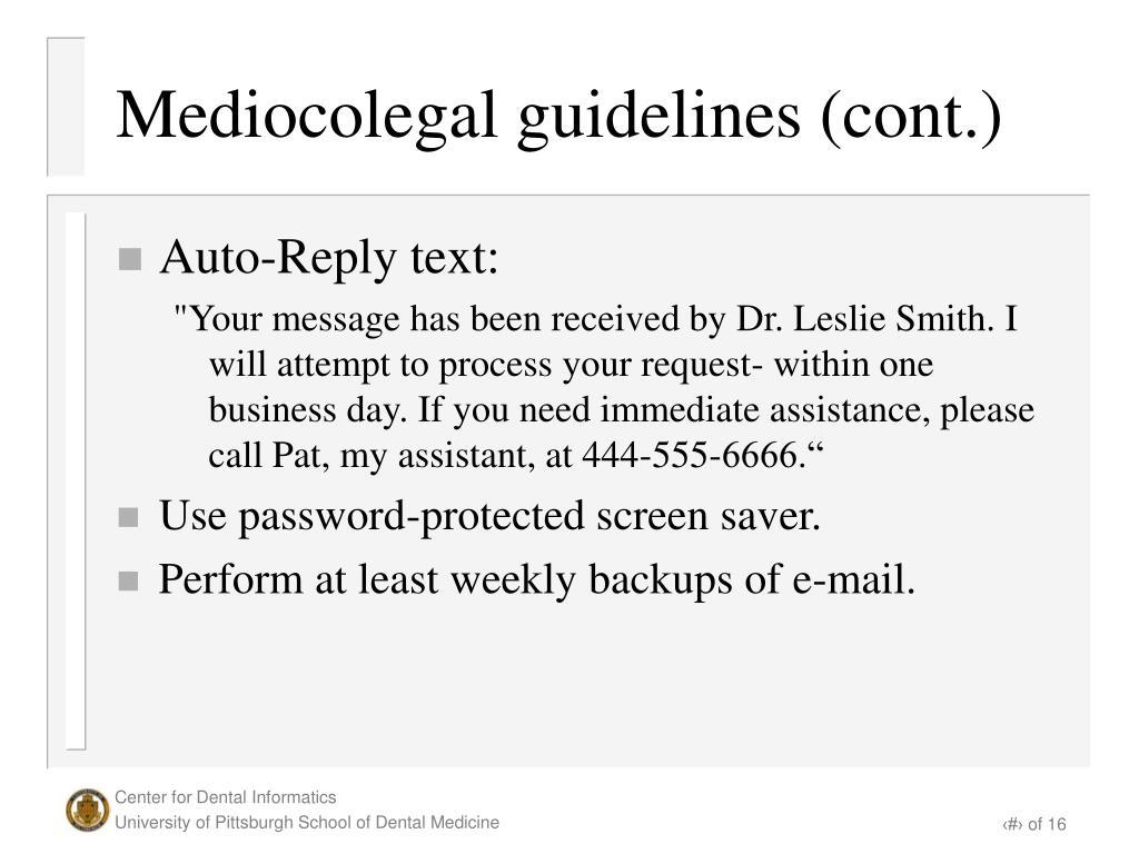 Mediocolegal guidelines (cont.)