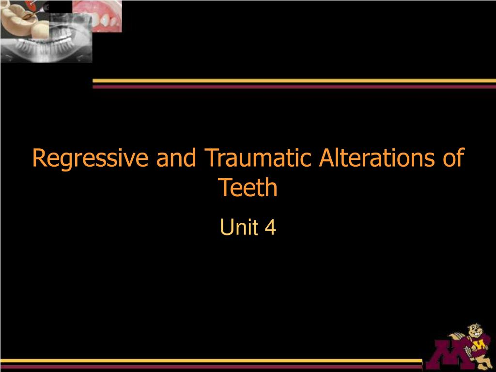 regressive and traumatic alterations of teeth l.