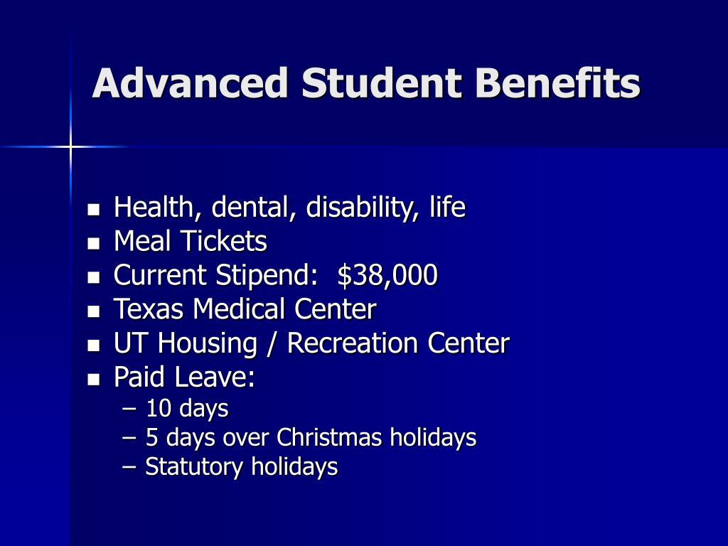 Advanced Student Benefits
