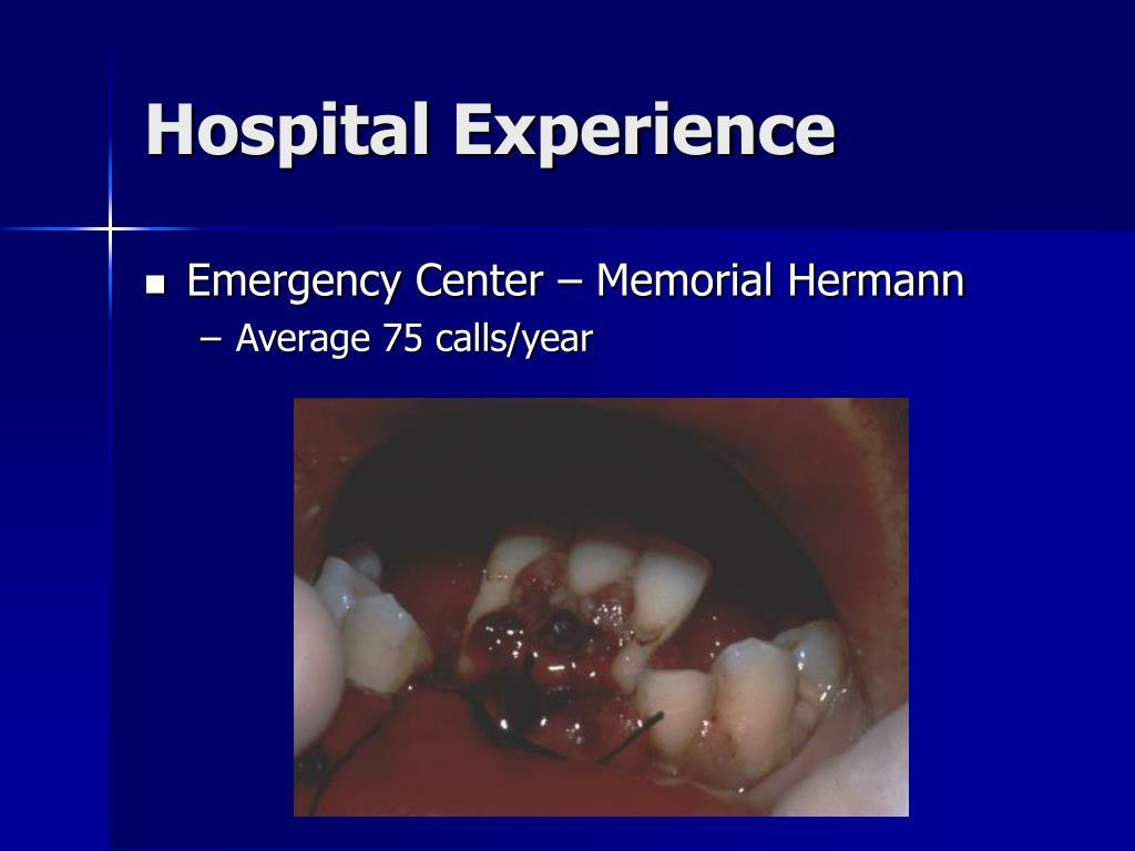 Hospital Experience