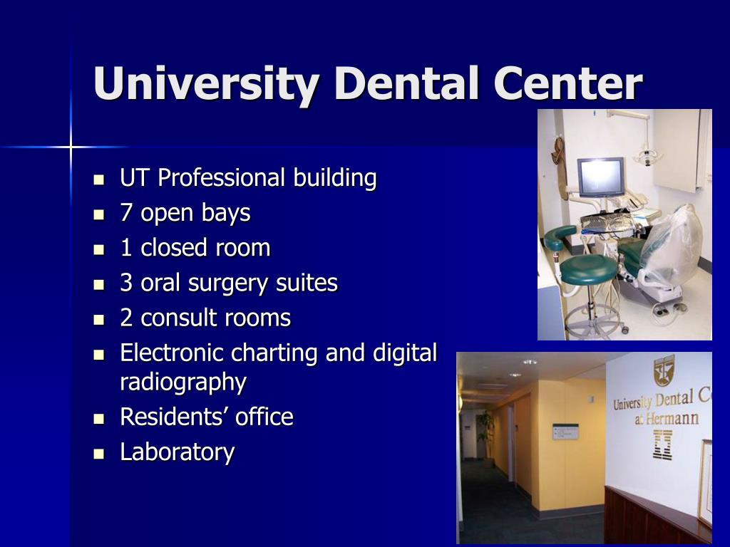 University Dental Center
