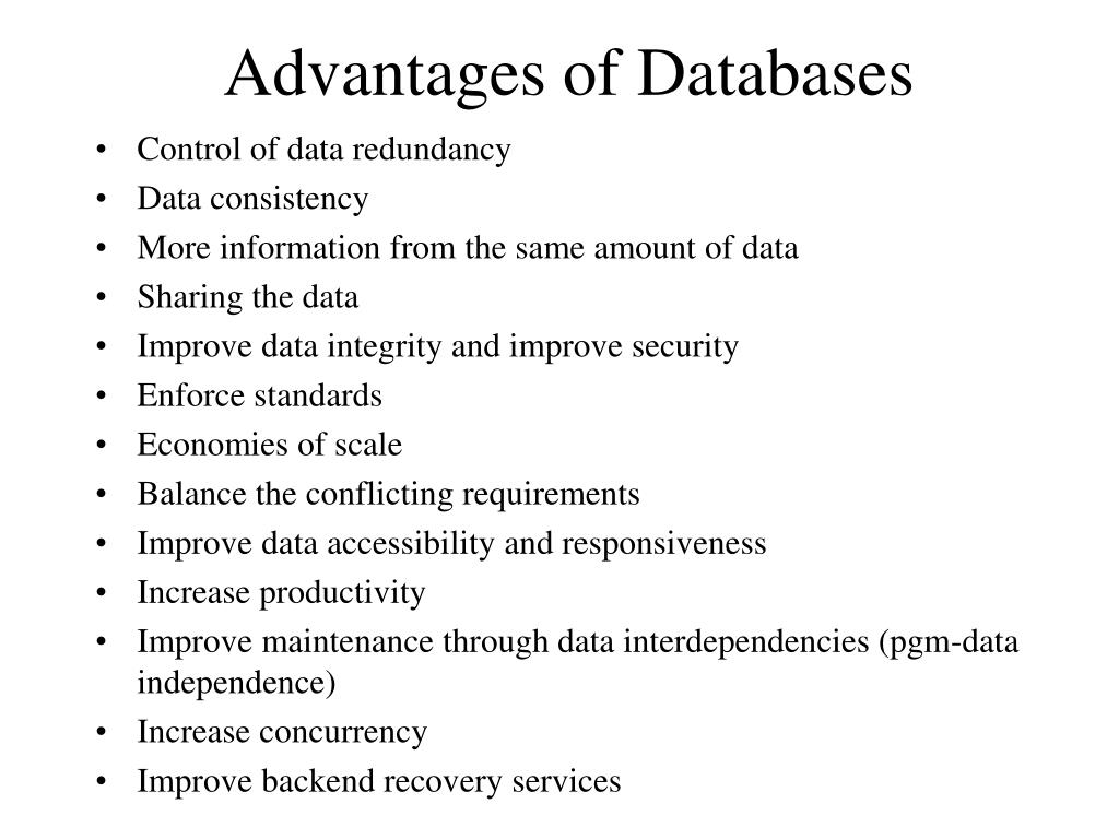 Advantages of Databases