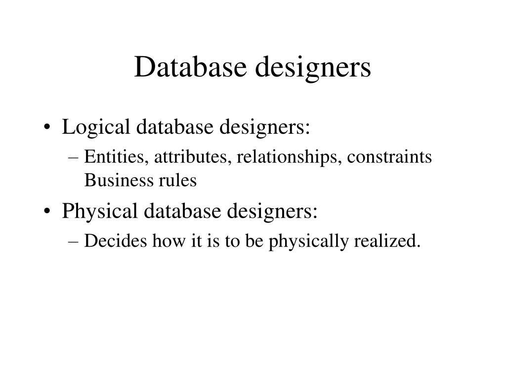 Database designers