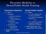 preventive medicine vs dental public health training
