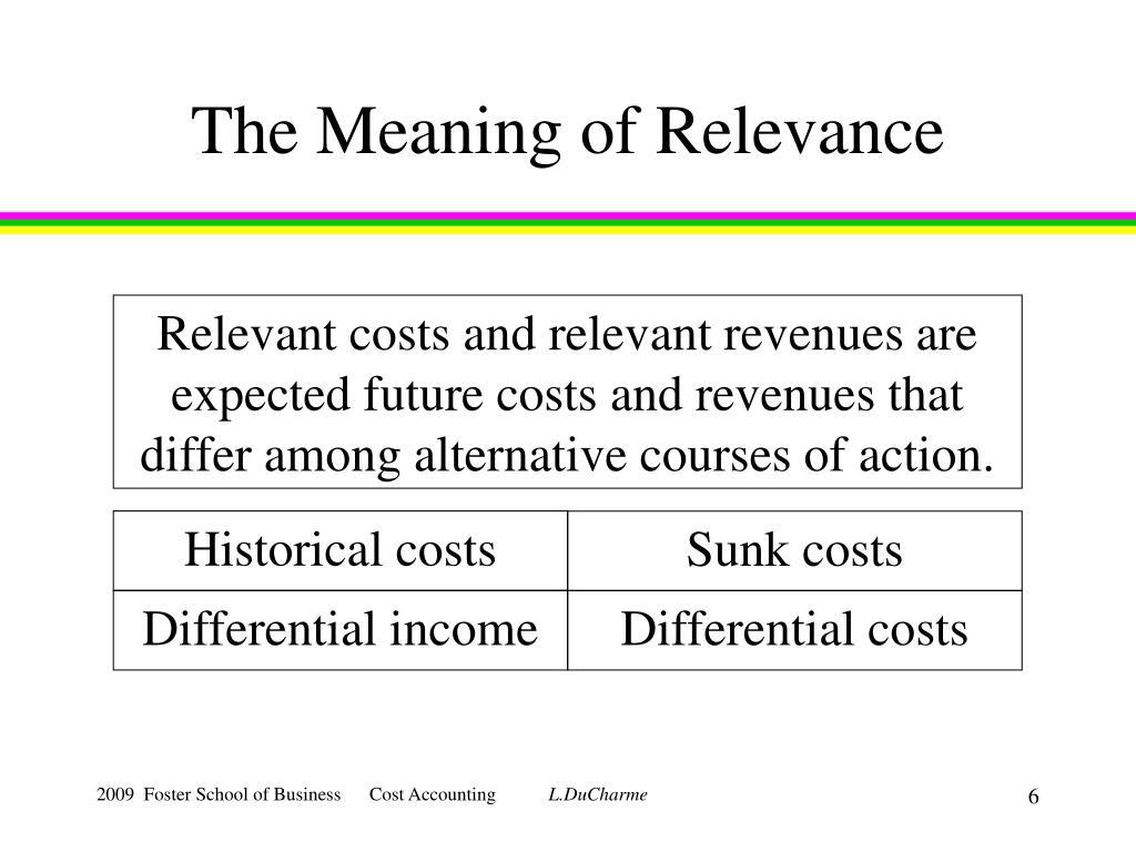 irrelevant cost example