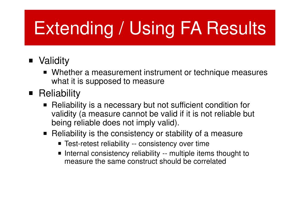 Extending / Using FA Results