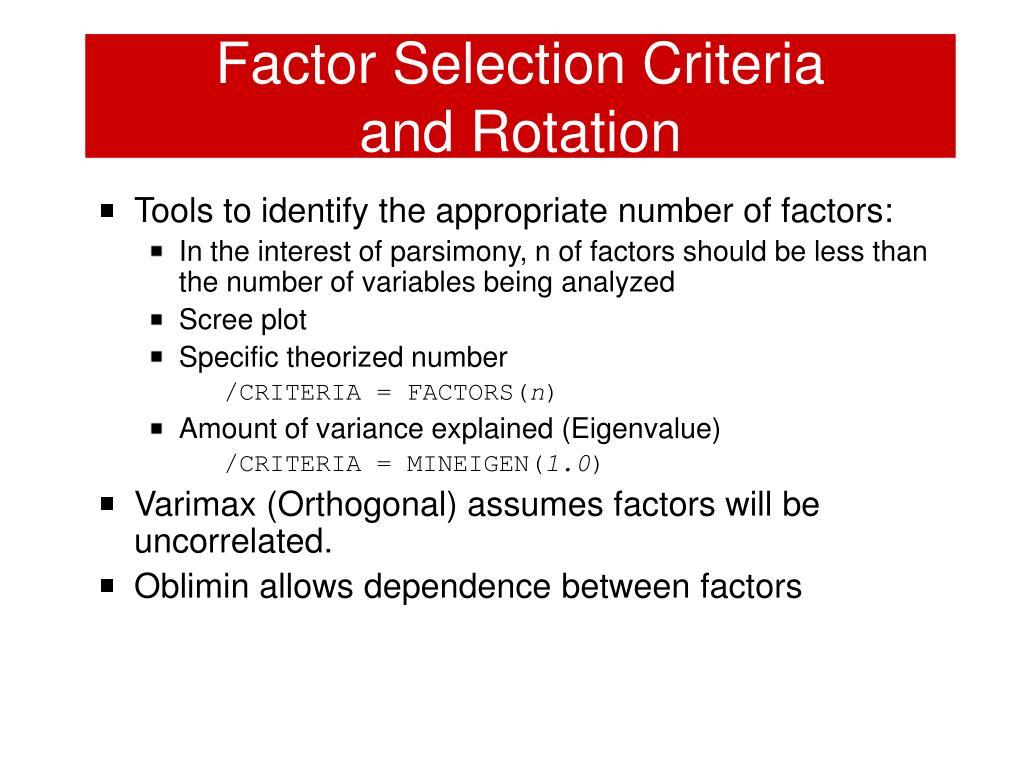 Factor Selection Criteria
