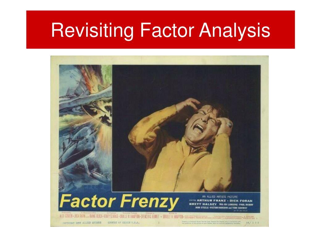 Revisiting Factor Analysis