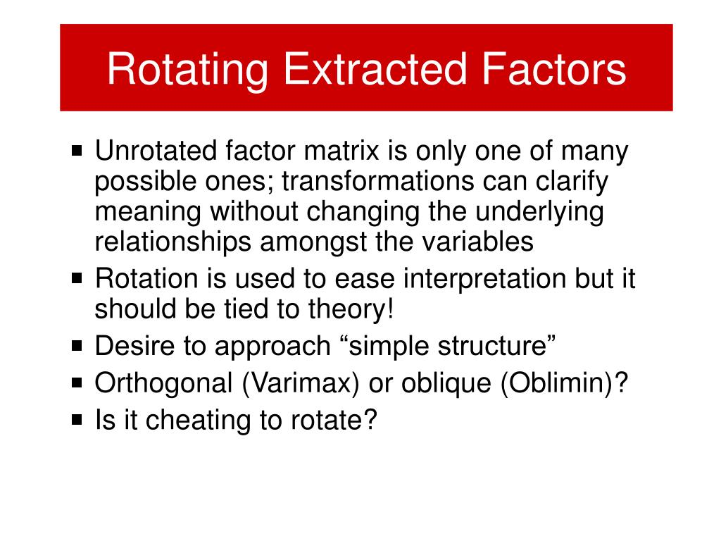Rotating Extracted Factors