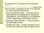 statement of activities presentation continued