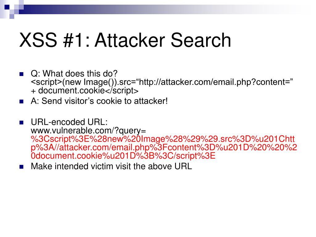 XSS #1: Attacker Search