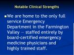 notable clinical strengths