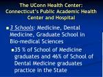 the uconn health center connecticut s public academic health center and hospital
