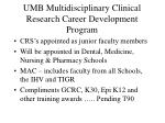 umb multidisciplinary clinical research career development program2