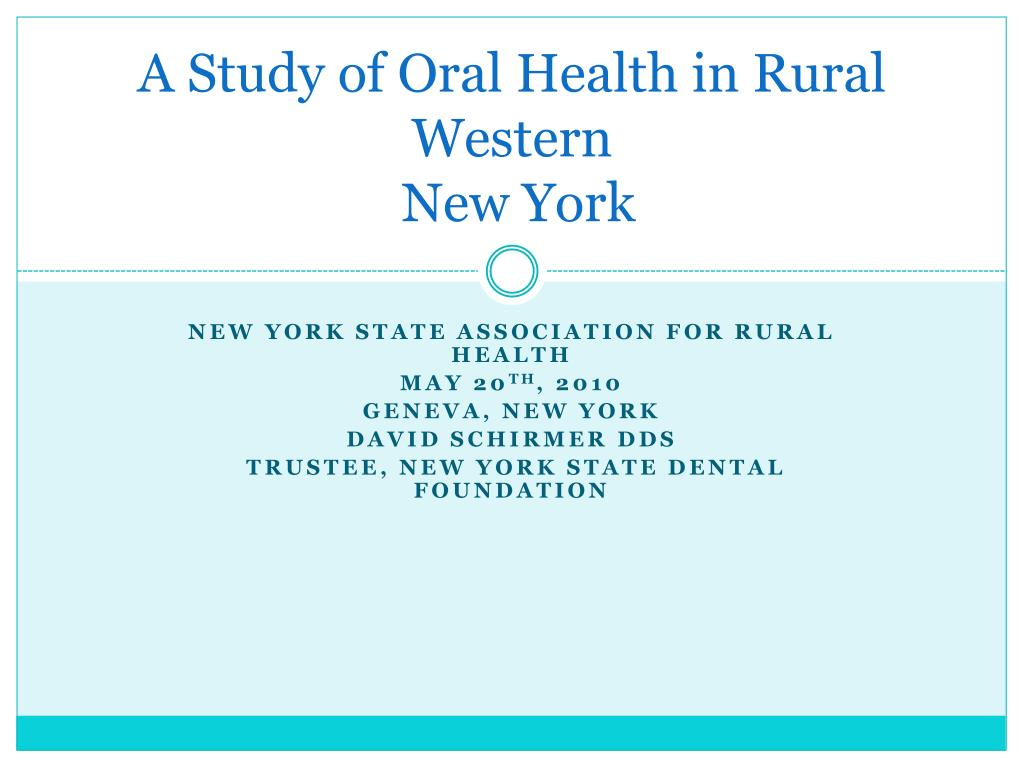 a study of oral health in rural western new york l.