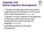 vygotsky and social cognitive development